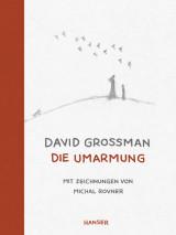David Grossmann - Die Umarmung