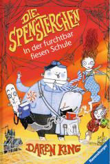 Die Spensterchen (3) – In der furchtbar fiesen Schule