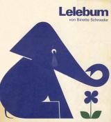 Binette Schroeder - Lelebum