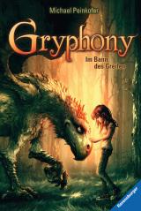 Michael Peinkofer - Gryphony (1): Im Bann des Greifen