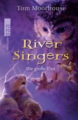 River Singers (2) – Die große Flut