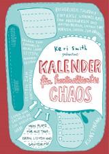 Keri Smith - Kalender für kontrolliertes Chaos