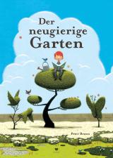 Peter Brown - Der neugierige Garten