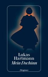 Lukas Hartmann - Mein Dschinn