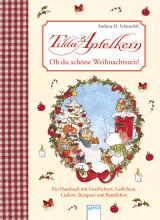 Andreas H. Schmachtl - Tilda Apfelkern - Oh du schöne Weihnachtszeit!